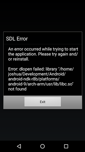 Android: SDL Error, dlopen failed   libc so not found - Help